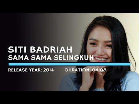 Siti Badriah - Sama Sama Selingkuh (Lyric)