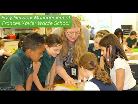 Easy Network Management at Frances Xavier Warde School