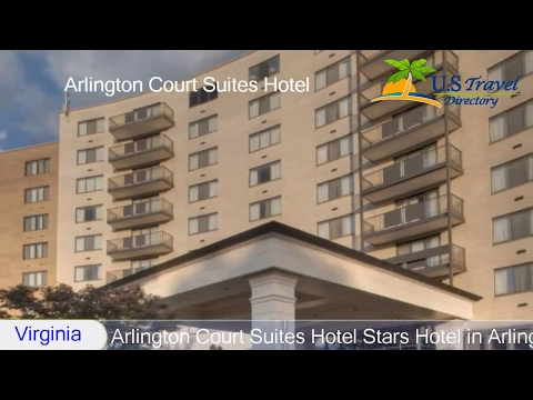 Arlington Court Suites Hotel - Arlington Hotels, Virginia