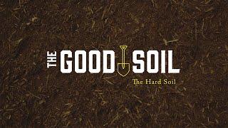 The Good Soil | Pastor Jordan Endrei | 6.28.20 | 9:30 AM