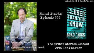 Episode 336 | Brad Parks Interview