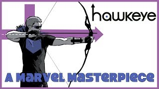 Hawkeye - Exploring a Marvel Masterpiece