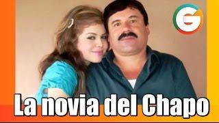 La novia secreta del Chapo