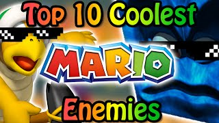Top 10 Coolest Mario Enemies