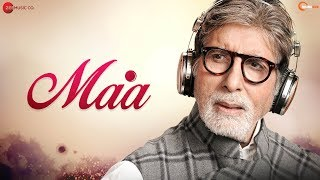 Maa - Amitabh Bachchan & Yajat Garg | Anuj Garg | Puneet Sharma