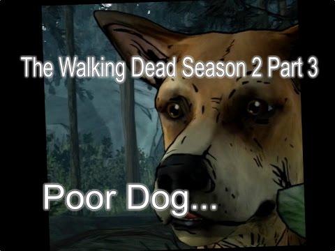 POOR DOG... - The Walking Dead Season 2 playthrough - Part 3