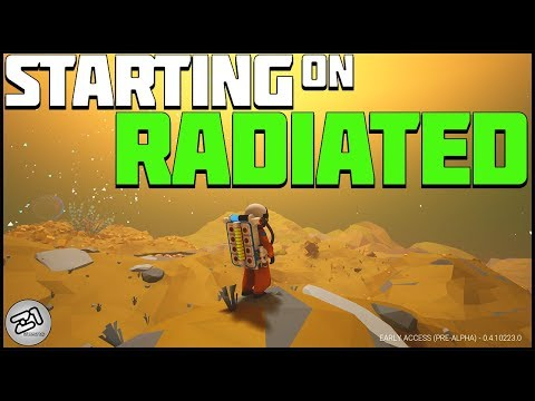 Starting on Radiated ! This. Is. The. WORST! Lets Play Astroneer Gameplay  Z1 Gaming