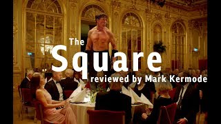 The Square reviewed by Mark Kermode