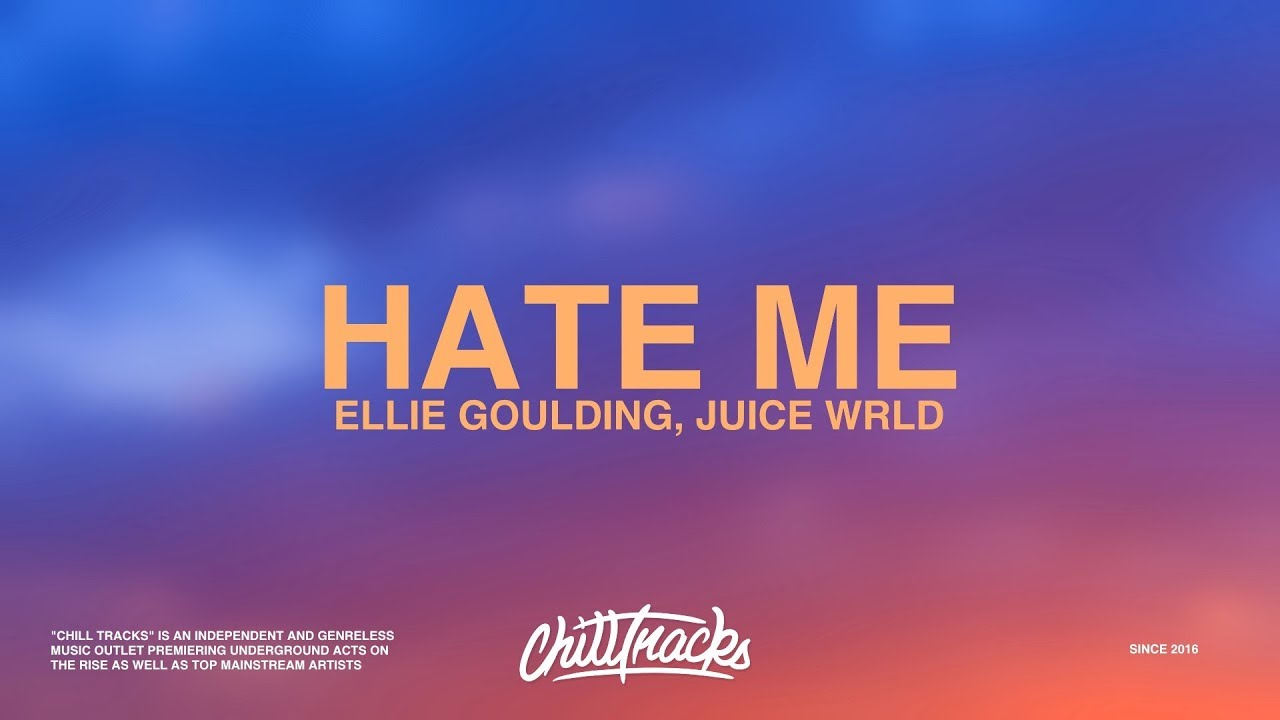Download Ellie Goulding Juice Wrld Hate Me Lyrics Mp3