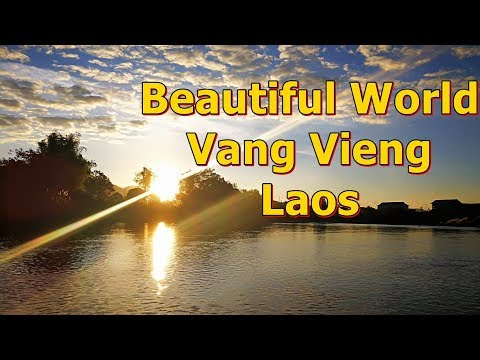 Beautiful world,Vang Vieng,Laos,เช้านี้ที่วังเวียง,ล่องเรือในแม่น้ำซอง,ชมอาทิตย์ขึ้น