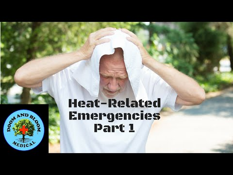 Heat-Related Emergencies Part 1