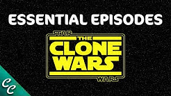 THE CLONE WARS Essential Episode Guide