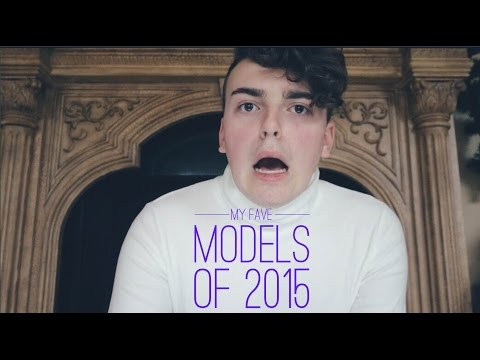 My Favorite Fashion Models of 2015!