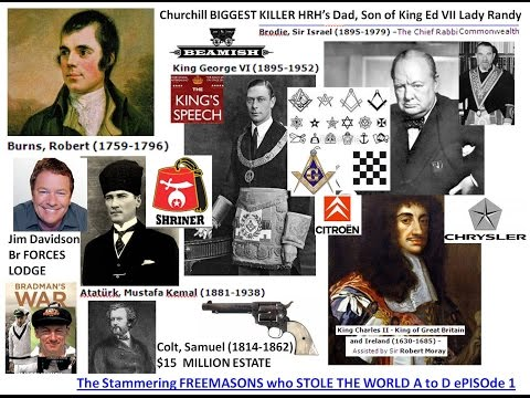 The Stammering FREEMASONS who STOLE THE WORLD A to D ePISOde 1