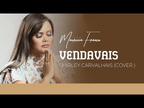 VENDAVAIS Shirley Carvalhais -  (COVER )MAURICIA FRANCO