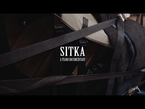 SITKA | a piano documentary