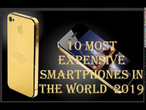 Top 10 most expensive Smartphones mobiles in the world 2019