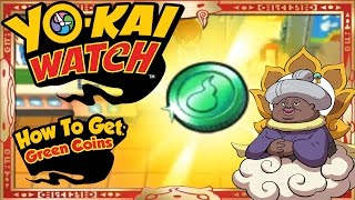 Yo-Kai Watch - How To Get Infinite Green Coins & RARE Auntie Heart EASY! [Tips & Tricks]