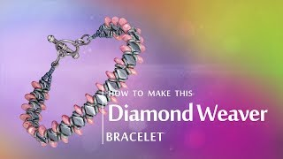 How to make this Diamond Weaver baracelet | Seed Beads