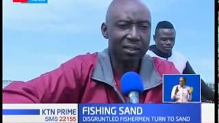 Disgruntled fishermen turn to fishing sand