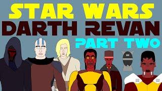 Star Wars Legends: Darth Revan (Part 2 of 8)