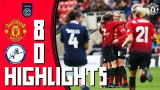 Highlights | Manchester United Women 8-0 Millwall Lionesses | FA Women's Championship