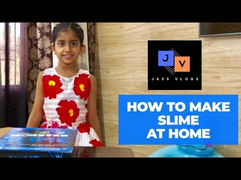 how to make slime at home easily in hindi