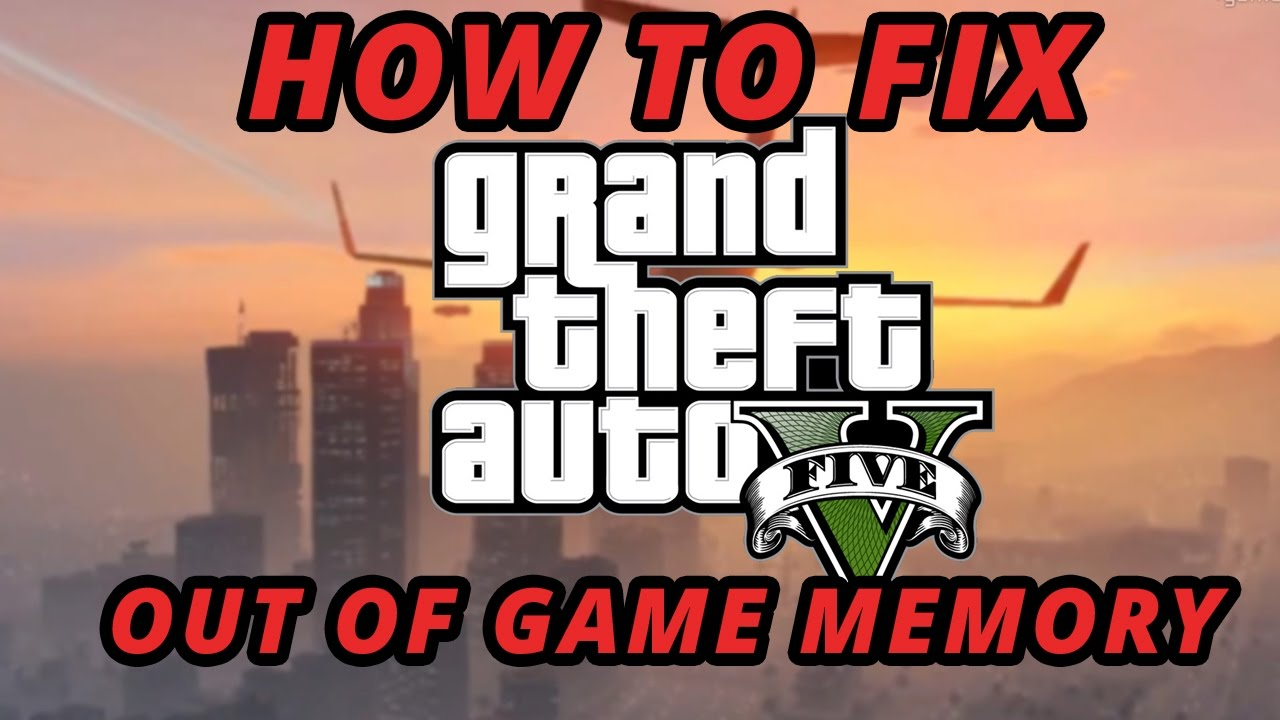 gta v game memory error