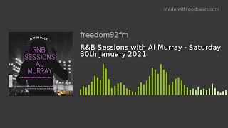R&B Sessions with Al Murray - Saturday 30th January 2021