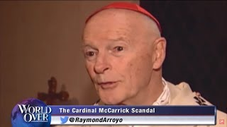 World Over - 2018-07-26 - The Cardinal McCarrick Scandal, Marjorie Murphy Campbell with Raymond Arro