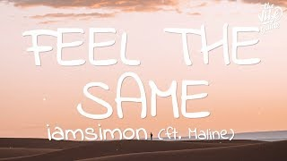 iamsimon - Feel The Same (Lyrics) ft. Maline