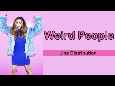 Little Mix - Weird People [Line Distribution]