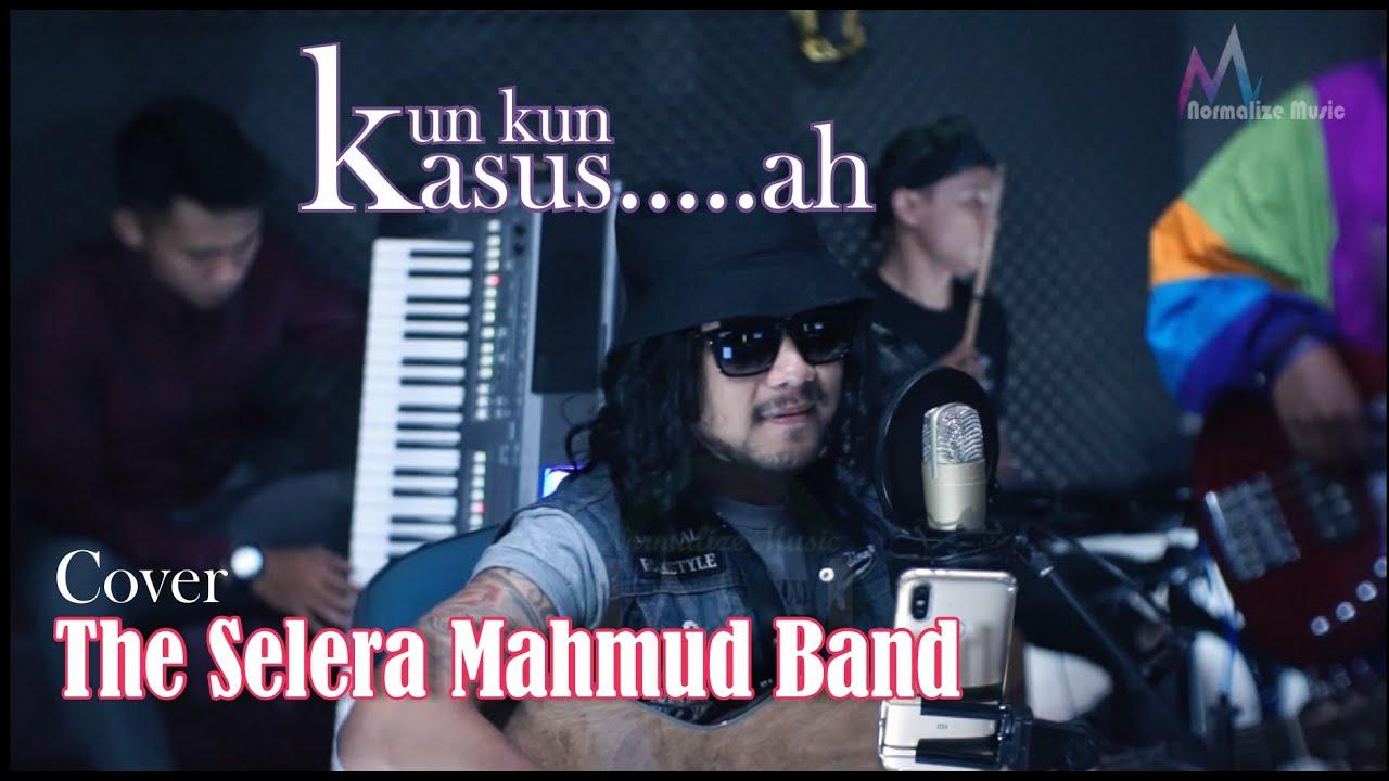 kun kun - kasus......ah  - ( tang tang kolentrang ) THE SELERA MAHMUD BAND  cover live version