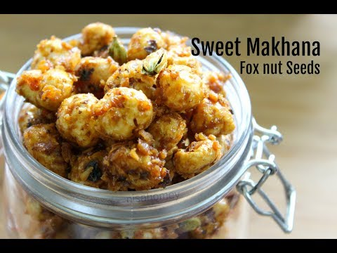 Sweet Makhana Recipe - Easy & Healthy Snacks For Kids -  After School Snack Ideas For Kids