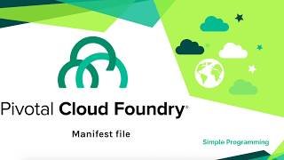 pivotal Cloud Foundry  using Manifest file for Deployments  Simple Programming