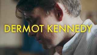 Dermot Kennedy - For Island Fires and Family