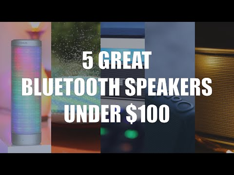 5 Great Bluetooth Speakers Under $100!