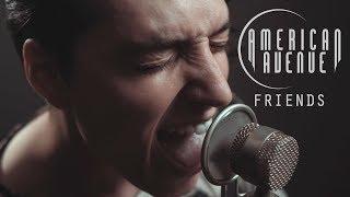 Friends - Justin Bieber + BloodPop (American Avenue Cover)
