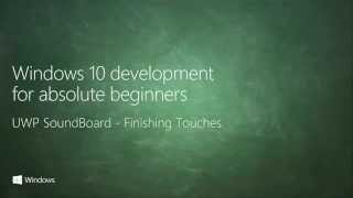 UWP 054   UWP SoundBoard: Finishing Touches
