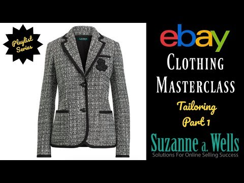 eBay Clothing Masterclass Series - Tailoring Part 1