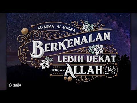 Berkenalan Lebih Dekat dengan Allah 'azza wa jalla #1 | Ustadz Abu Haidar As-Sundawy