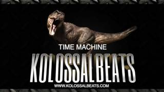 Kolossal Beats - Time Machine (Instrumental) (www.kolossalbeats.com)