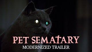PET SEMATARY - Modernized Trailer (Pet Sematary 2019 Trailer Style)