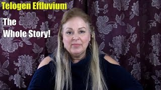Telogen effluvium the whole story