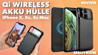 Wireless Charging Akku Case von MBUYNOW für iPhone X / Xs & Max - Test -  Gut oder GUT??