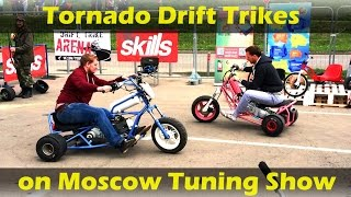 DRIFT TRIKE ARENA on Moscow Tuning Show #TORNADOTRIKES