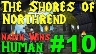 "[#12] Wacraft 3: RoC - Scourge of Lordaeron [10/12] - ""The Shores of Northrend"""