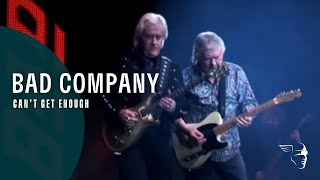 Bad Company - Can't Get Enough (Live At Wembley)