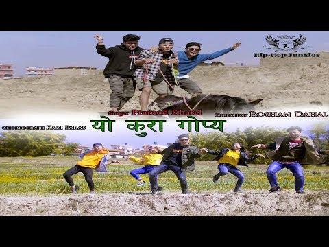 yo kura gopya COVER VIDEO/ Pramod Kharel ft. Hip Hop Junkies