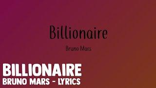 Billionaire Bruno Mars - Lyrics.mp3